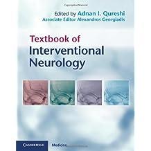 Textbook of Interventional Neurology (English Edition)