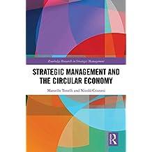 Strategic Management and the Circular Economy (Routledge Research in Strategic Management) (English Edition)