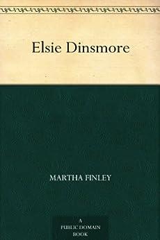 """Elsie Dinsmore (English Edition)"",作者:[Finley,Martha]"