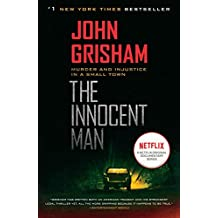 The Innocent Man: Murder and Injustice in a Small Town (English Edition)