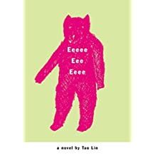 Eeeee Eee Eeee: A Novel (English Edition)