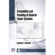 Trackability and Tracking of General Linear Systems (Control of Linear Systems) (English Edition)