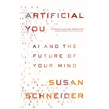 Artificial You: AI and the Future of Your Mind (English Edition)