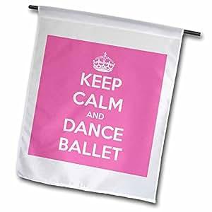evadane–趣语–KEEP CALM and Dance 芭蕾,粉色和白色–旗帜 12 到 18 英寸
