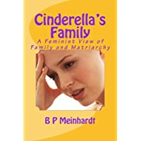 Cinderella's Family: A Feminist View of Family and Matriarchy