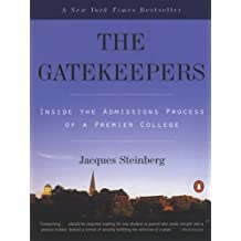 The Gatekeepers: Inside the Admissions Process of a Premier College (English Edition)