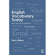English Vocabulary Today: Into the 21st Century (English Edition)