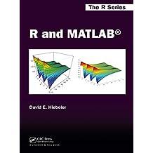 R and MATLAB (Chapman & Hall/CRC The R Series Book 30) (English Edition)