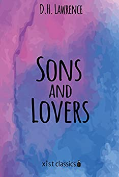 """Sons and Lovers (Xist Classics) (English Edition)"",作者:[D.H. Lawrence]"