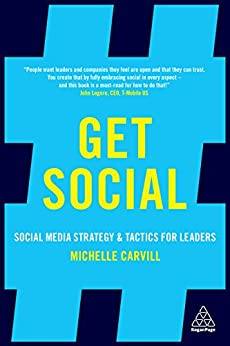 """""""Get Social: Social Media Strategy and Tactics for Leaders (English Edition)"""",作者:[Carvill, Michelle]"""