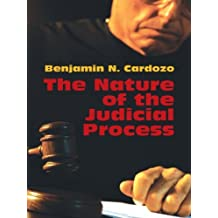 The Nature of the Judicial Process (English Edition)