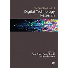 The SAGE Handbook of Digital Technology Research (Sage Handbooks) (English Edition)