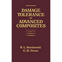 Damage Tolerance in Advanced Composites (English Edition)