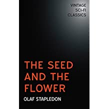 The Seed and the Flower (English Edition)
