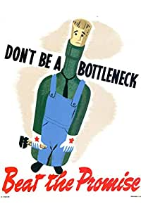 Poster Foundry WPA War Propaganda Dont Be A Bottleneck Beat The Propaganda WPA War Propaganda 海报 36x54 inches 343634