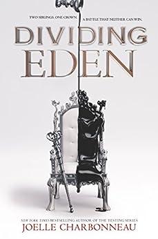 """""""Dividing Eden (English Edition)"""",作者:[Charbonneau, Joelle]"""
