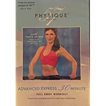 Physique 57 Advanced Express 30 Minute Full Body Workout