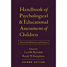 Handbook of Psychological and Educational Assessment of Children, 2/e: Personality, Behavior, and Context (English Edition)