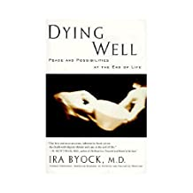 Dying Well (English Edition)