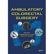 Ambulatory Colorectal Surgery (English Edition)