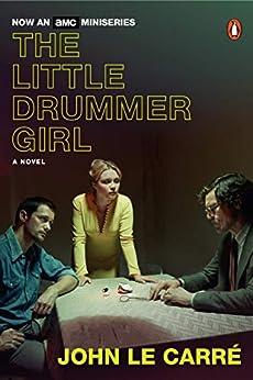 """The Little Drummer Girl: A Novel (English Edition)"",作者:[le Carré, John]"