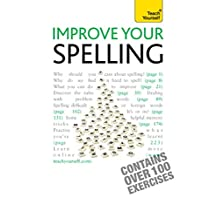 Improve Your Spelling: Teach Yourself (English Edition)