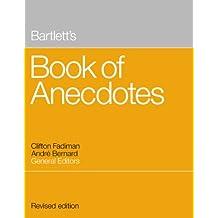 Bartlett's Book of Anecdotes (English Edition)