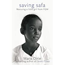 Saving Safa: Rescuing a Little Girl from FGM (English Edition)