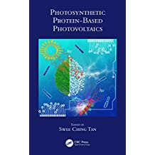 Photosynthetic Protein-Based Photovoltaics (English Edition)