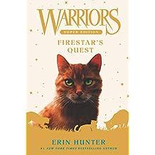 Warriors Super Edition: Firestar's Quest (English Edition)