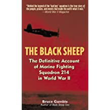 The Black Sheep: The Definitive History of Marine Fighting Squadron 214 in World War II (English Edition)