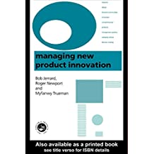 Managing New Product Innovation (English Edition)