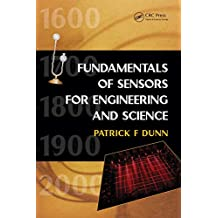 Measurement, Data Analysis, and Sensor Fundamentals for Engineering and Science (English Edition)