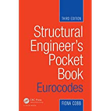 Structural Engineer's Pocket Book: Eurocodes: Eurocodes, Third Edition (English Edition)