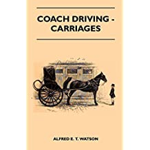 Coach Driving - Carriages (English Edition)