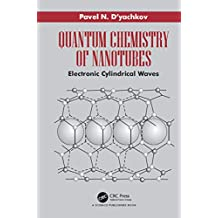 Quantum Chemistry of Nanotubes: Electronic Cylindrical Waves (English Edition)
