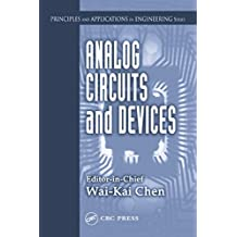 Analog Circuits and Devices (Principles and Applications in Engineering Book 6) (English Edition)