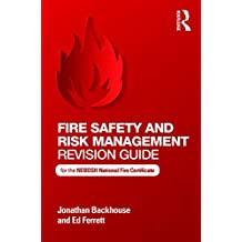 Fire Safety and Risk Management Revision Guide: for the NEBOSH National Fire Certificate (English Edition)