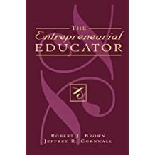 The Entrepreneurial Educator (English Edition)
