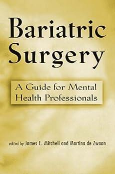 """Bariatric Surgery: A Guide for Mental Health Professionals (English Edition)"",作者:[James E. Mitchell, Martina de Zwaan]"