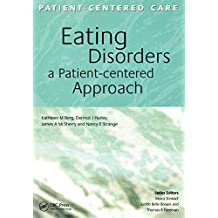 Eating Disorders: A Patient-Centered Approach (Patient-Centered Care Series) (English Edition)