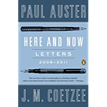 Here and Now: Letters 2008-2011 (English Edition)