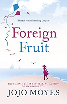 """Foreign Fruit (English Edition)"",作者:[Moyes, Jojo]"