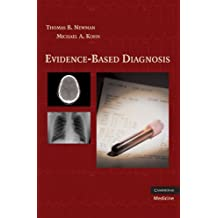 Evidence-Based Diagnosis (Practical Guides to Biostatistics and Epidemiology) (English Edition)