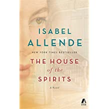 The House of the Spirits: A Novel (English Edition)