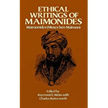 Ethical Writings of Maimonides (English Edition)