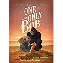 The One and Only Bob (One and Only Ivan) (English Edition)