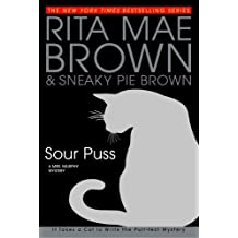 Sour Puss: A Mrs. Murphy Mystery (English Edition)