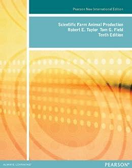"""Scientific Farm Animal Production: Pearson New International Edition (English Edition)"",作者:[Robert W. Taylor, Tom G. Field]"