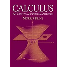 Calculus: An Intuitive and Physical Approach (Second Edition) (Dover Books on Mathematics) (English Edition)